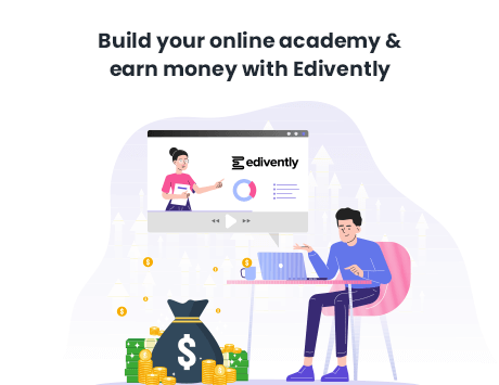 Build Your Online Academy & Earn Money With Edivently